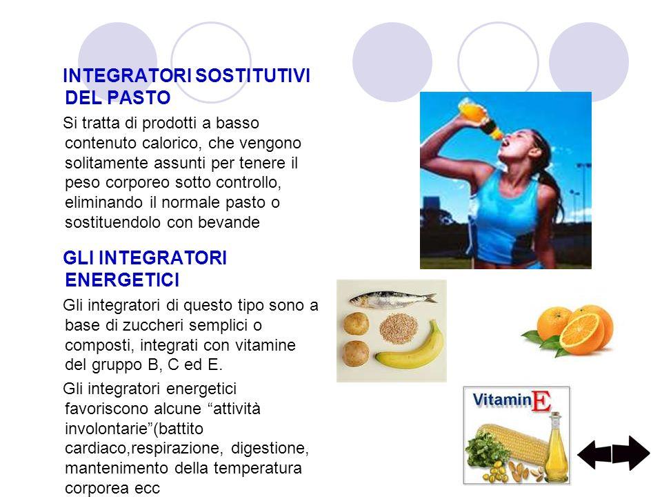 INTEGRATORI SOSTITUTIVI DEL PASTO Si tratta di prodotti a basso contenuto calorico, che vengono solitamente assunti per tenere il peso corporeo sotto