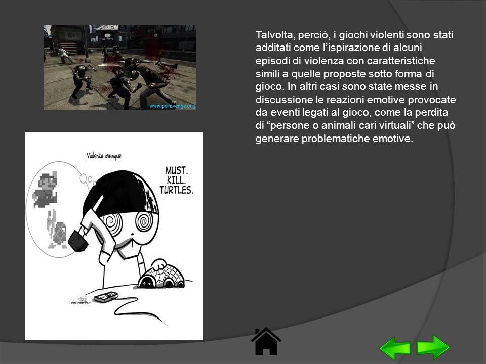 Talvolta, perciò, i giochi violenti sono stati additati come lispirazione di alcuni episodi di violenza con caratteristiche simili a quelle proposte s