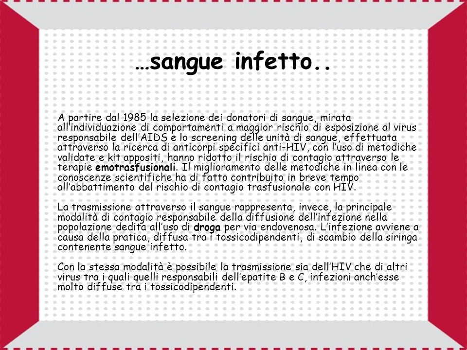 …sangue infetto..