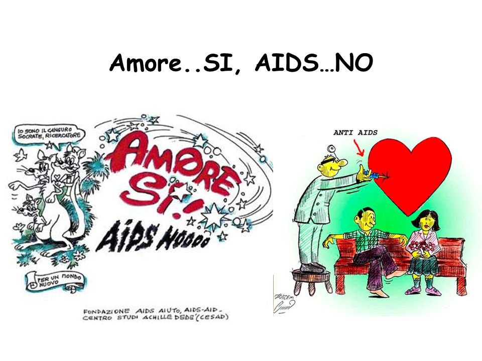 Amore..SI, AIDS…NO