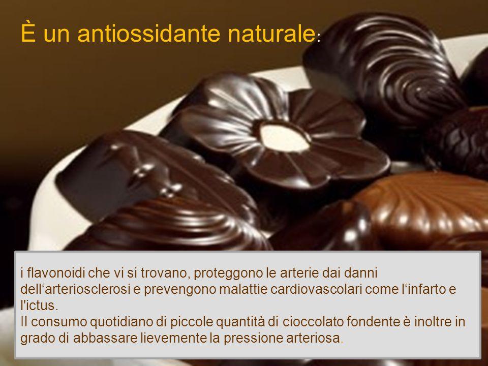 È un antiossidante naturale : i flavonoidi che vi si trovano, proteggono le arterie dai danni dellarteriosclerosi e prevengono malattie cardiovascolar