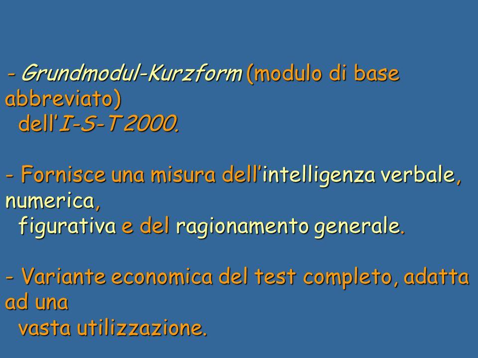 - Grundmodul-Kurzform (modulo di base abbreviato) dellI-S-T 2000.