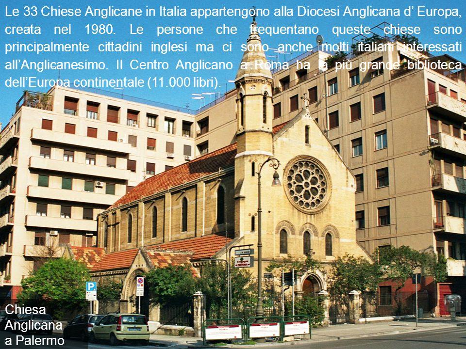 Le 33 Chiese Anglicane in Italia appartengono alla Diocesi Anglicana d Europa, creata nel 1980.