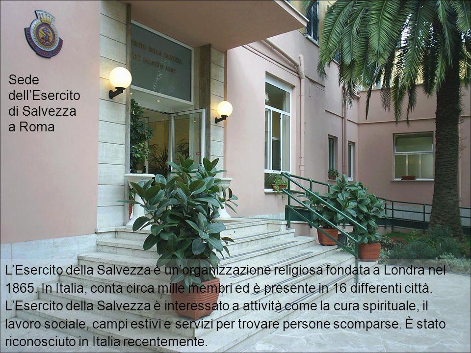 LEsercito della Salvezza è unorganizzazione religiosa fondata a Londra nel 1865.