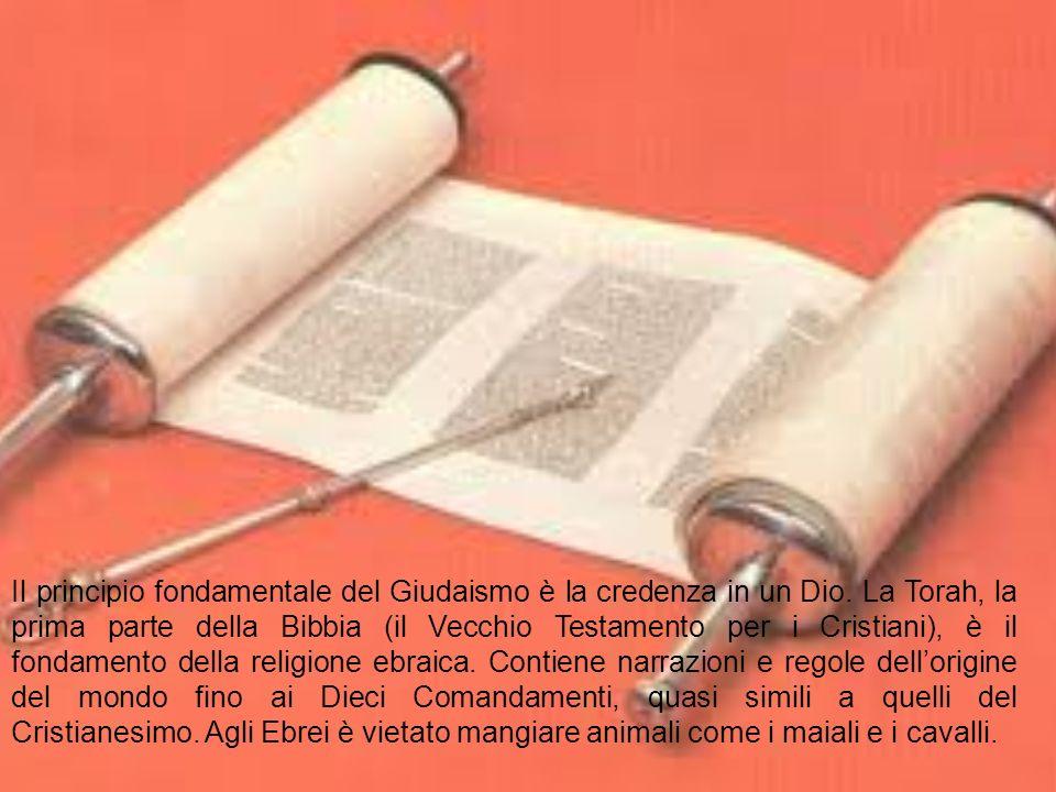 Il principio fondamentale del Giudaismo è la credenza in un Dio.