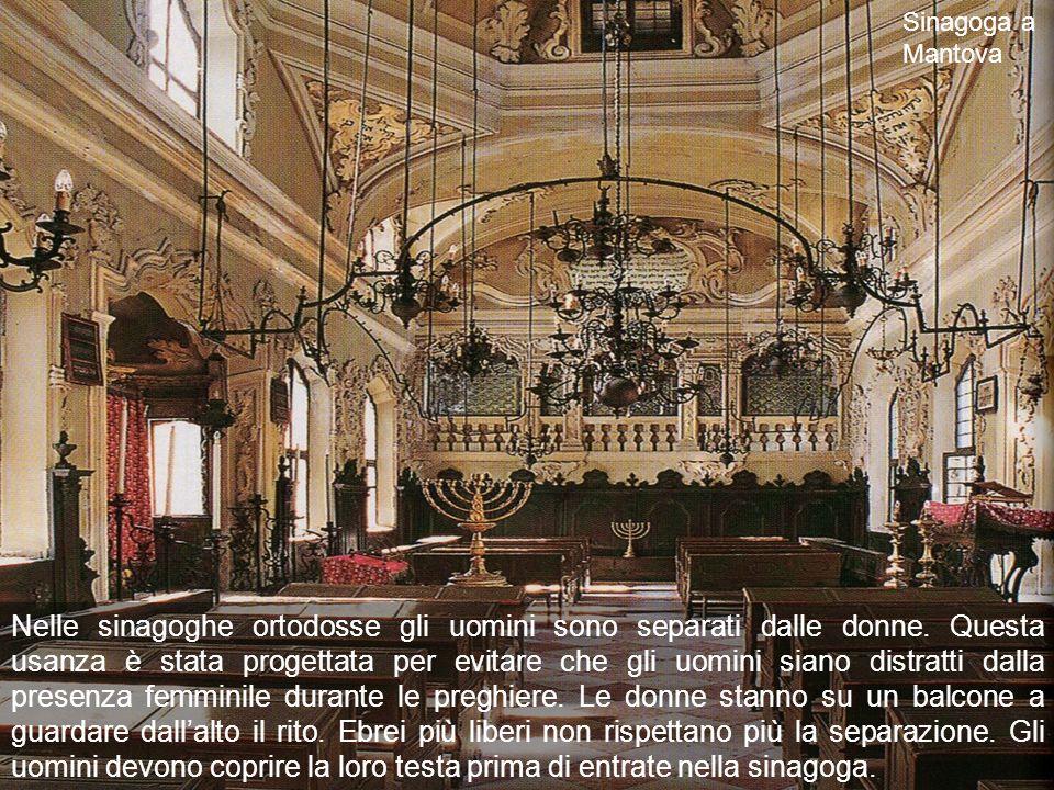 Nelle sinagoghe ortodosse gli uomini sono separati dalle donne.
