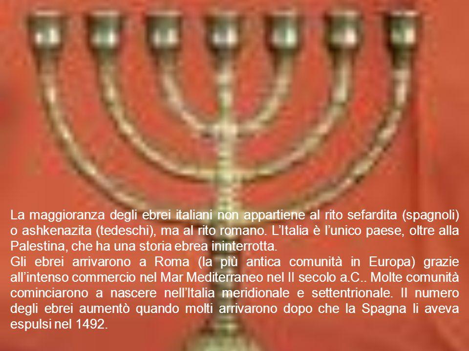 La maggioranza degli ebrei italiani non appartiene al rito sefardita (spagnoli) o ashkenazita (tedeschi), ma al rito romano.