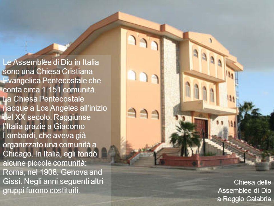 Le Assemblee di Dio in Italia sono una Chiesa Cristiana Evangelica Pentecostale che conta circa 1.151 comunità.