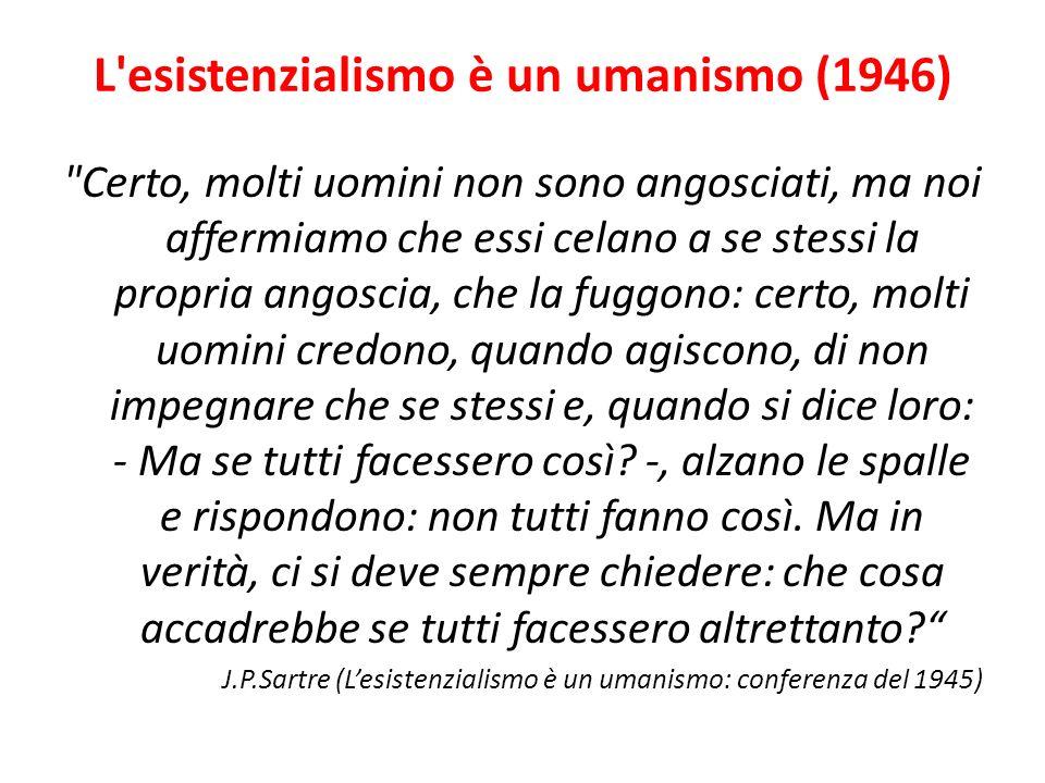 L'esistenzialismo è un umanismo (1946)