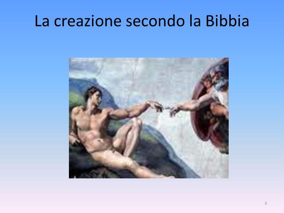 6 La creazione secondo la Bibbia