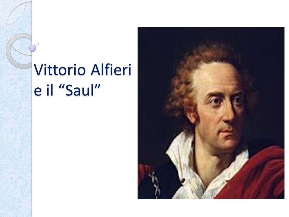 Vittorio Alfieri e il Saul