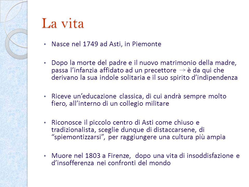 La vita Nasce nel 1749 ad Asti, in Piemonte Dopo la morte del padre e il nuovo matrimonio della madre, passa linfanzia affidato ad un precettore è da