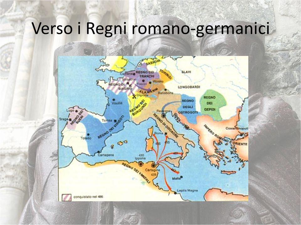 Verso i Regni romano-germanici