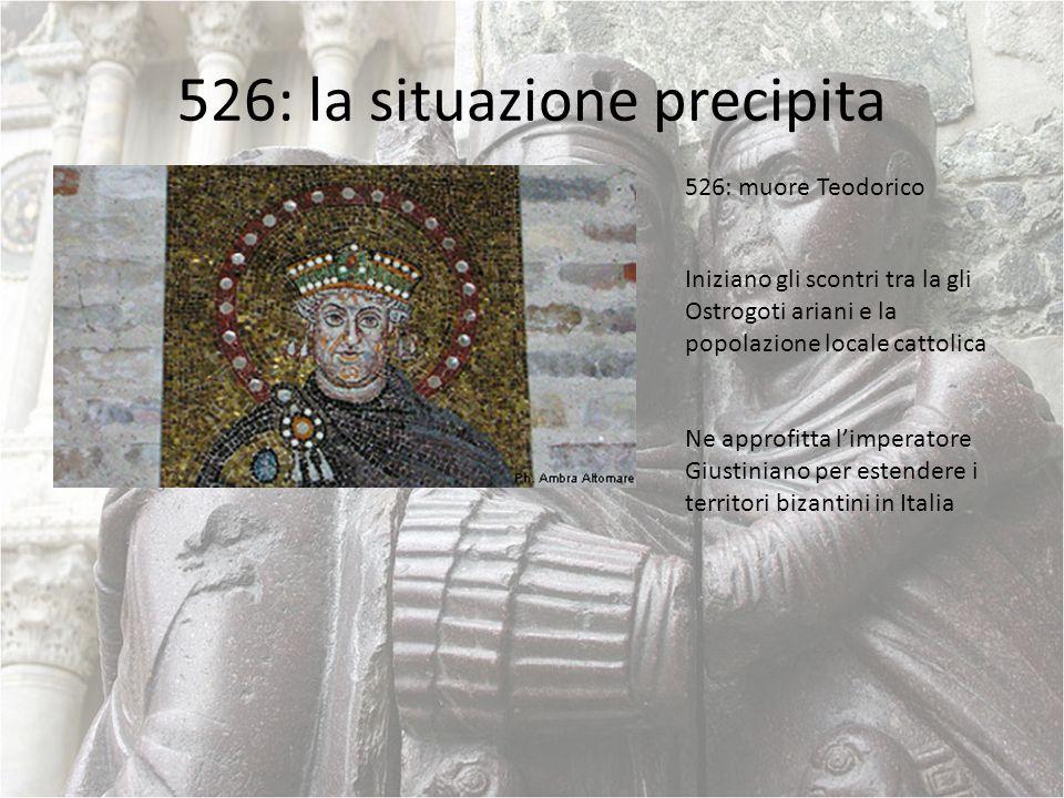 526: la situazione precipita 526: muore Teodorico Iniziano gli scontri tra la gli Ostrogoti ariani e la popolazione locale cattolica Ne approfitta lim