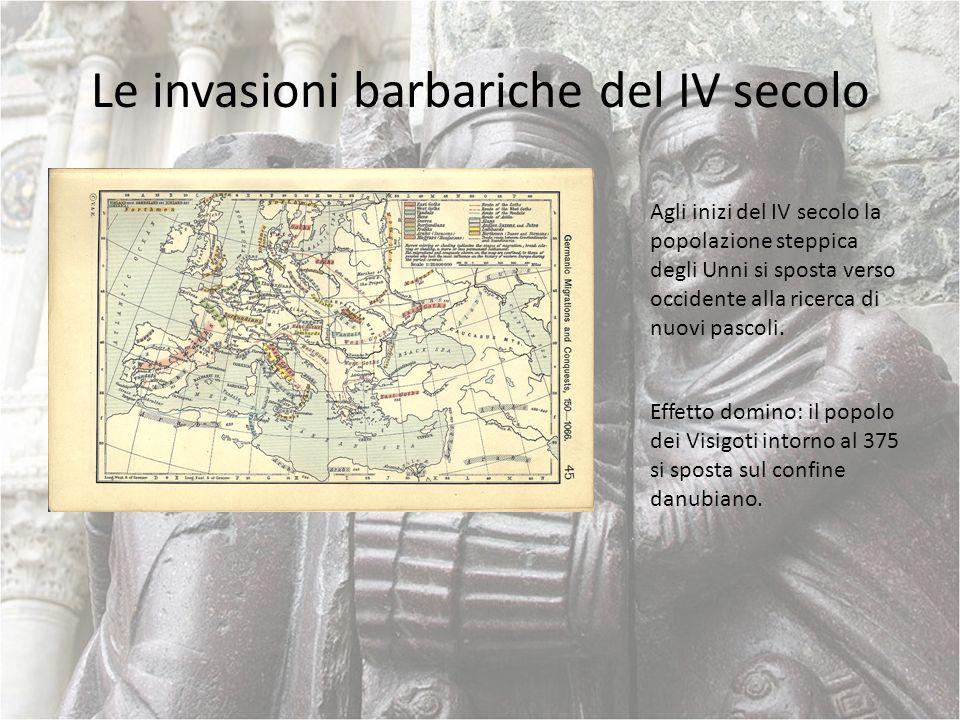 Le invasioni barbariche del IV secolo Agli inizi del IV secolo la popolazione steppica degli Unni si sposta verso occidente alla ricerca di nuovi pasc