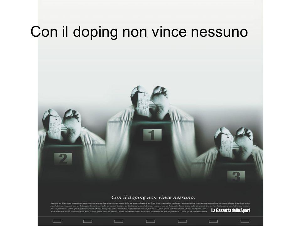 Con il doping non vince nessuno