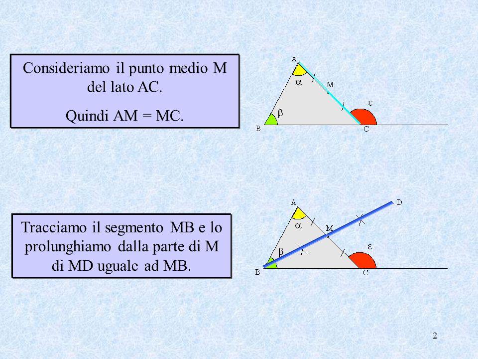 1 In un triangolo ABC un angolo esterno è maggiore di ciascun angolo interno ad esso non adiacente. ed