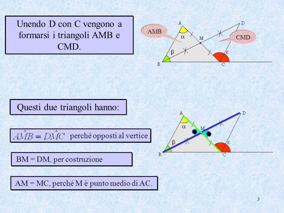 2 Consideriamo il punto medio M del lato AC. Quindi AM = MC. Tracciamo il segmento MB e lo prolunghiamo dalla parte di M MD uguale ad MB.