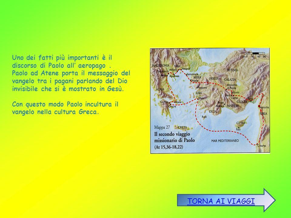 Uno dei fatti più importanti è il discorso di Paolo all aeropago.