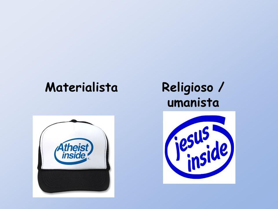 MaterialistaReligioso / umanista