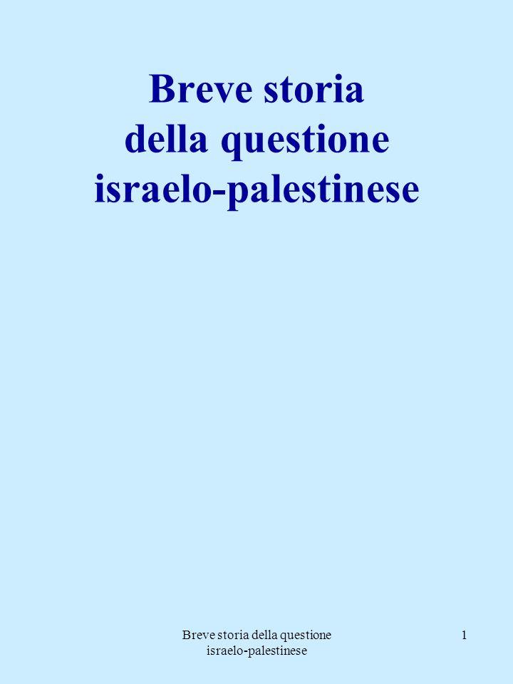 Breve storia della questione israelo-palestinese 12 Il comportamento inglese fu sostanzialmente ambiguo (doc: Dichiarazione Balfour): da un lato si permise agli Ebrei di immigrare senza limitazione di numero (almeno fino al 1939); contemporaneamente si prospettò ai Palestinesi la costituzione di un loro stato entro dieci anni.