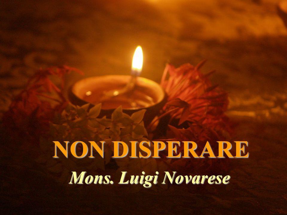 NON DISPERARE Mons. Luigi Novarese