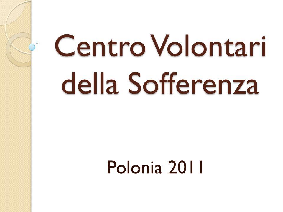 Centro Volontari della Sofferenza Polonia 2011