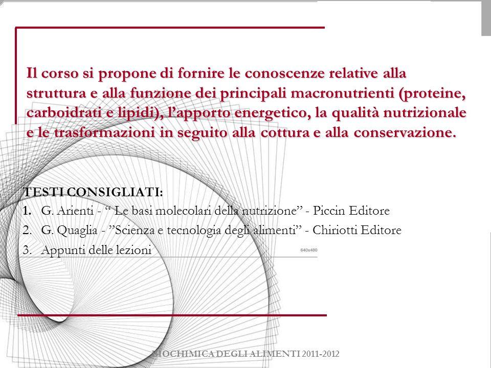 Programma del corso Modulo 1: Biochimica degli Alimenti 1.