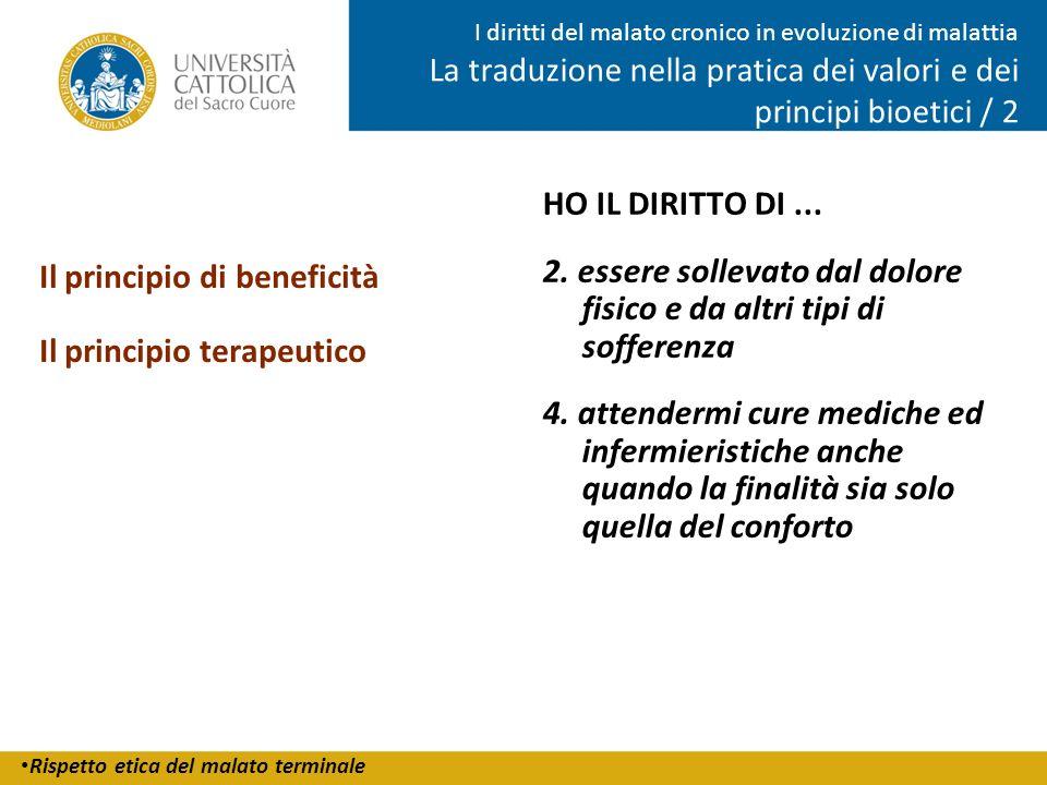Rispetto etica del malato terminale I diritti del malato cronico in evoluzione di malattia La traduzione nella pratica dei valori e dei principi bioet