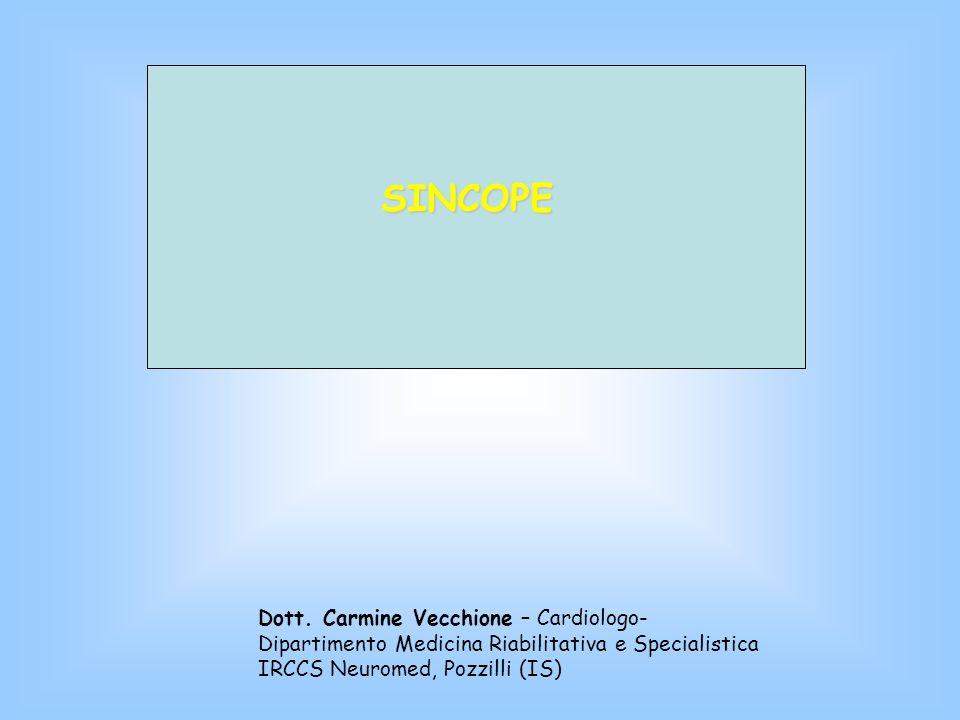 3) SINCOPI CARDIOGENE - da ARITMIA - malattie del nodo del seno - disfunzioni conduzione atrio-ventricolare - tachicardia parossistica, fibrillazione atriale - sindrome Q-T lungo - da pace-maker malfunzionante, etc - da CARDIOPATIE e Malattie Cardio-Polmonari – Vizi valvolari - Infarto e ischemia miocardica - Cardiomiopatia ostruttiva - Pericardite - Embolia polmonare - etc 4) SINCOPI CEREBROVASCOLARI e da IPOAFFLUSSO - Furto della succlavia - Emorragie acute