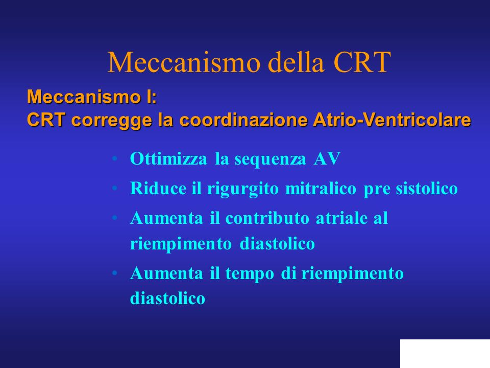 Ottimizza la sequenza AV Riduce il rigurgito mitralico pre sistolico Aumenta il contributo atriale al riempimento diastolico Aumenta il tempo di riemp