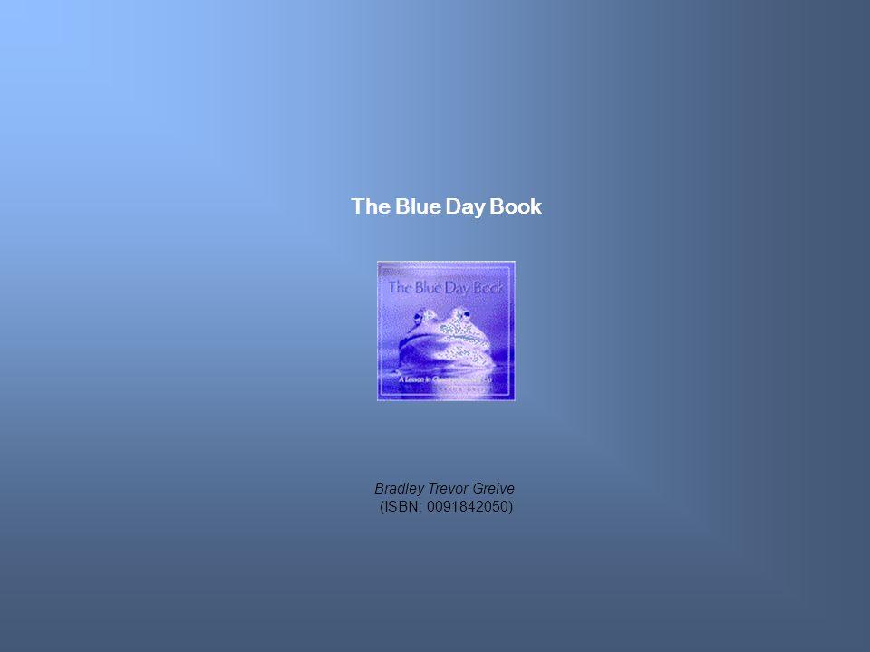 The Blue Day Book Bradley Trevor Greive (ISBN: 0091842050)