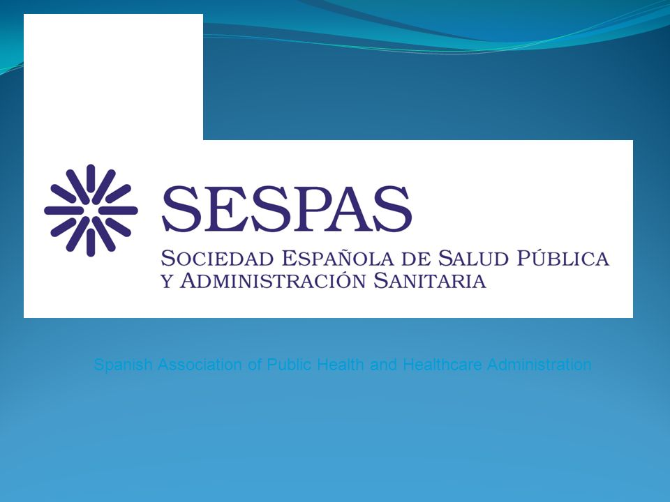 Spanish Association of Public Health and Healthcare Administration