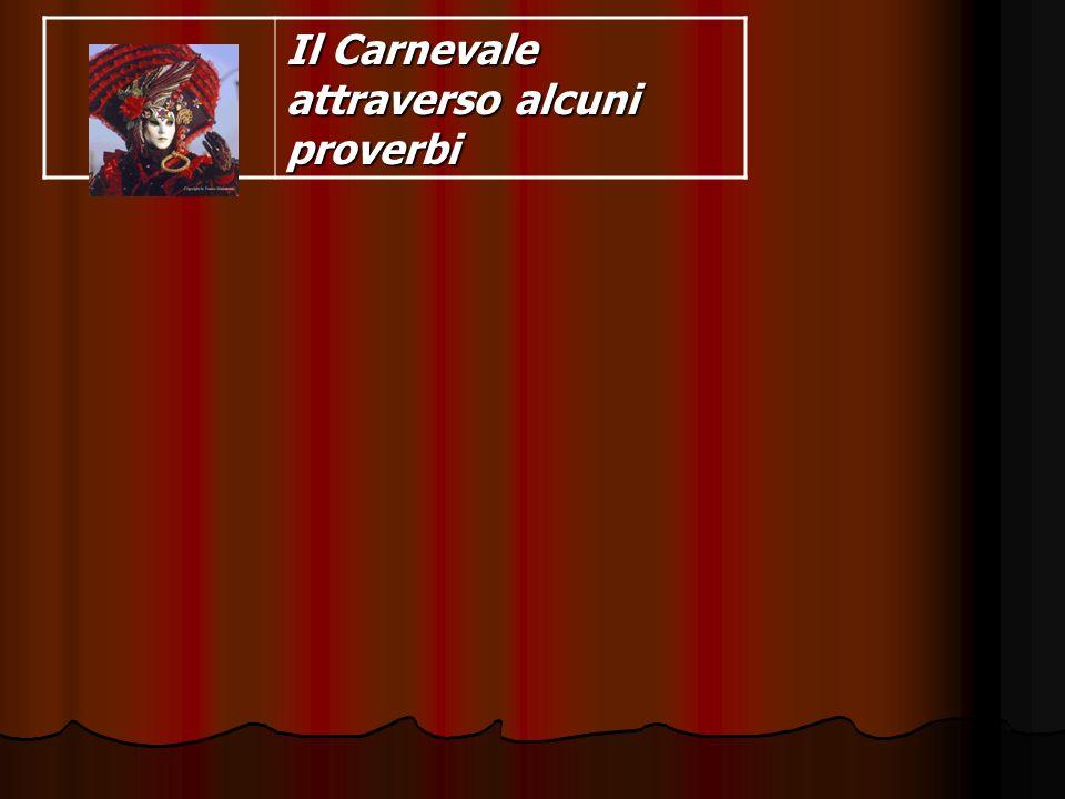 Il Carnevale attraverso alcuni proverbi