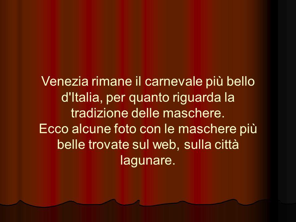 Con la commedia d arte, che dalla metà del Cinquecento fino al Settecento rappresentò il più singolare fenomeno della storia teatrale, nacquero le famose maschere del teatro italiano, introducendo in scena ciò che poteva divertire il pubblico.