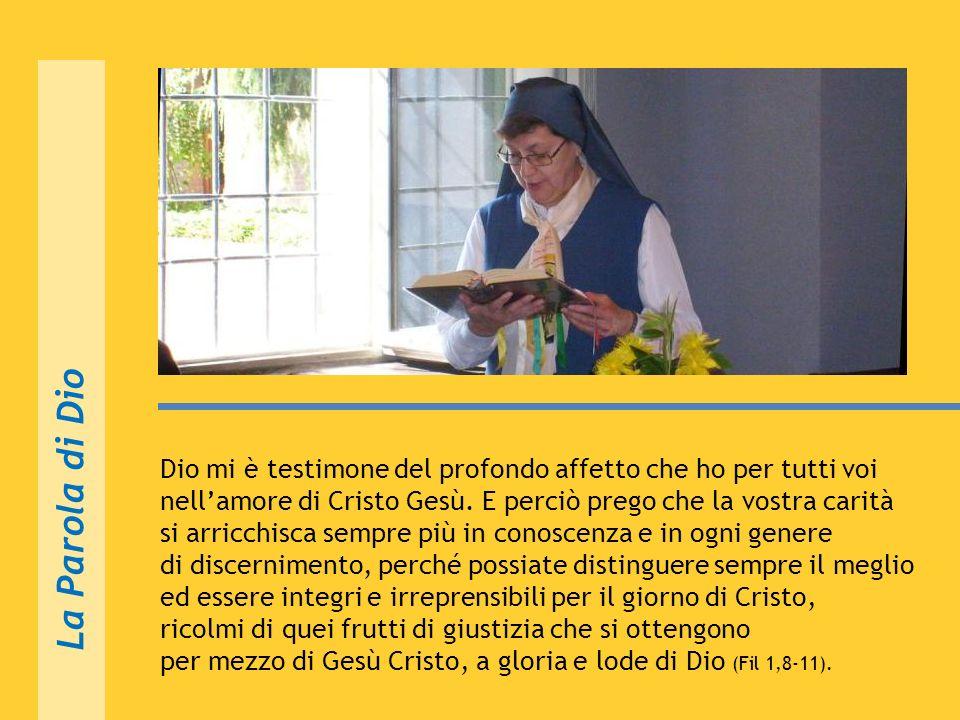 Guardiamo le cose con locchio di Dio, con occhio benigno; ricordiamoci che siamo Figlie di San Paolo, lApostolo della carità, che non solo lha descrit