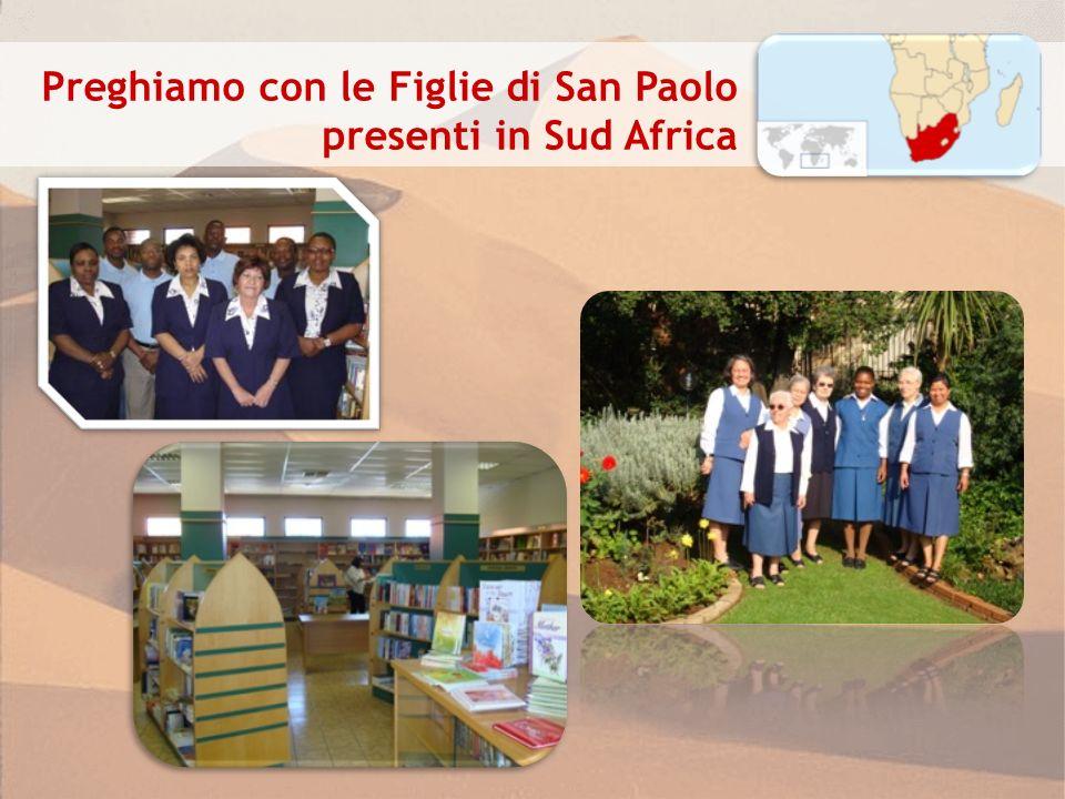 Preghiamo con le Figlie di San Paolo presenti in Sud Africa