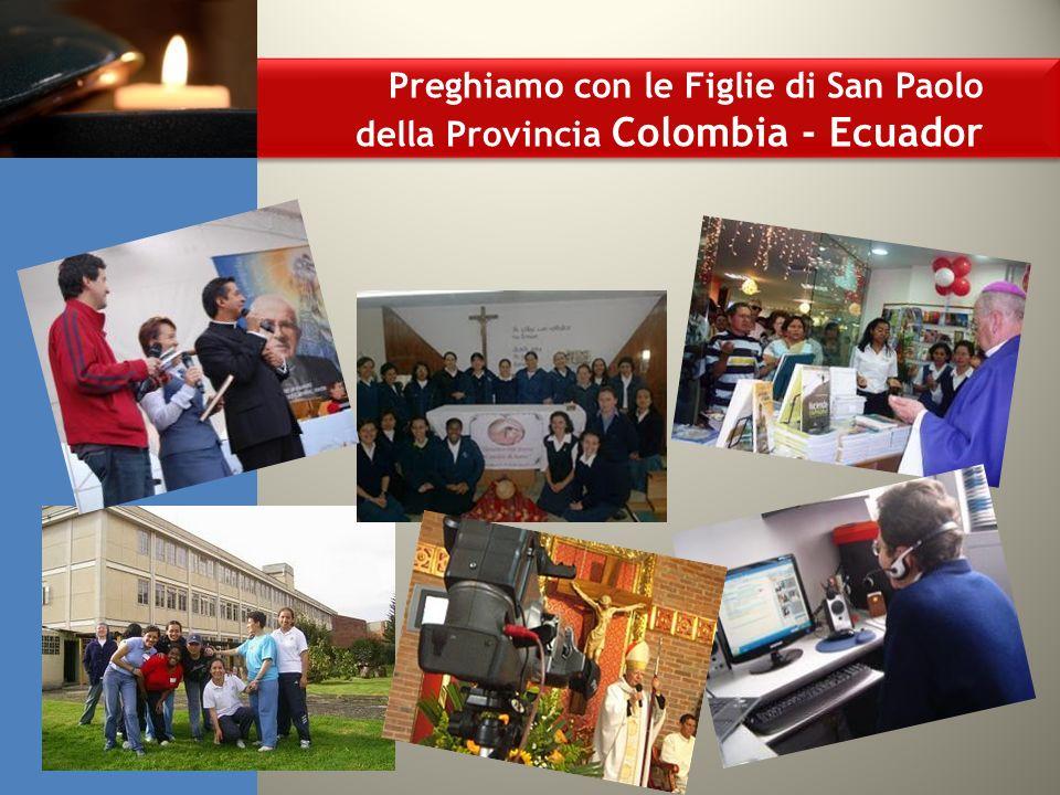 Preghiamo con le Figlie di San Paolo della Provincia Colombia - Ecuador