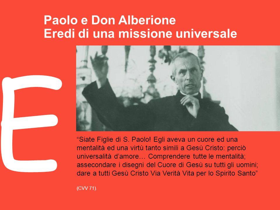 Paolo e Don Alberione Eredi di una missione universale E Siate Figlie di S.