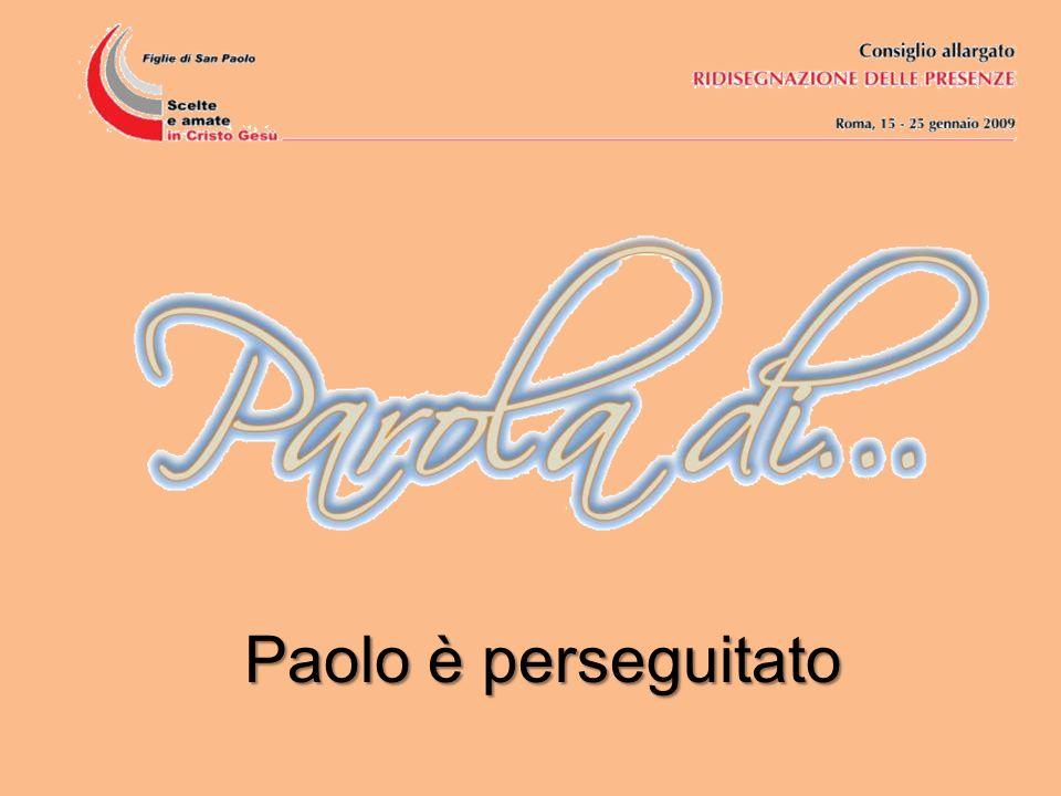 Paolo è perseguitato