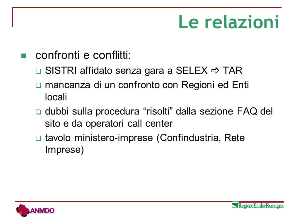 confronti e conflitti: SISTRI affidato senza gara a SELEX TAR mancanza di un confronto con Regioni ed Enti locali dubbi sulla procedura risolti dalla