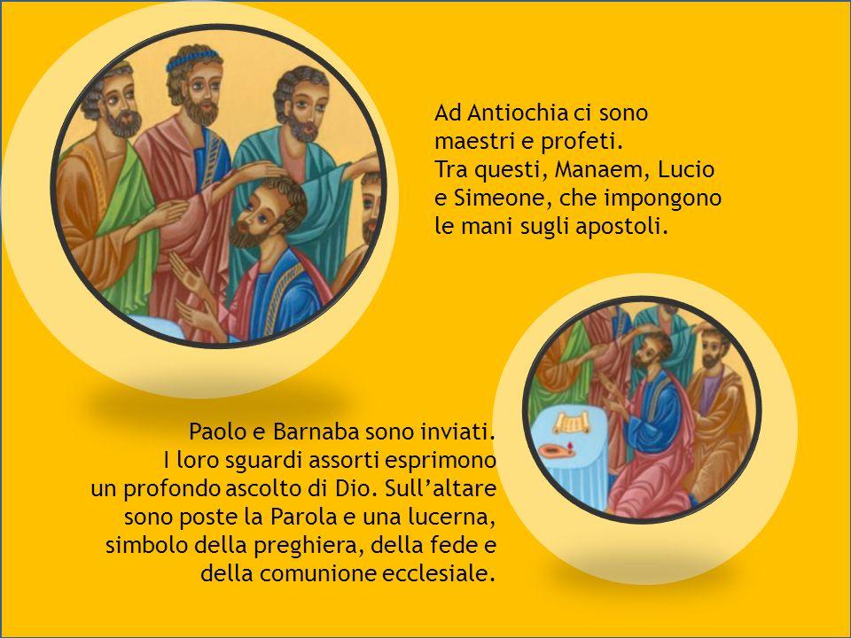 La Chiesa di Antiochia Nella chiesa che era ad Antiochia c'erano profeti e dottori: Barnaba, Simeone detto Niger, Lucio di Cirene, Manaem, amico d'inf