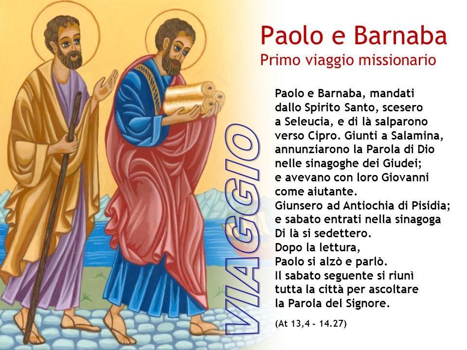 Paolo e Barnaba, mandati dallo Spirito Santo, scesero a Seleucia, e di là salparono verso Cipro.