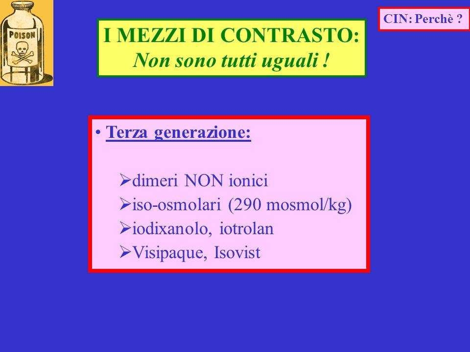Terza generazione: dimeri NON ionici iso-osmolari (290 mosmol/kg) iodixanolo, iotrolan Visipaque, Isovist I MEZZI DI CONTRASTO: Non sono tutti uguali