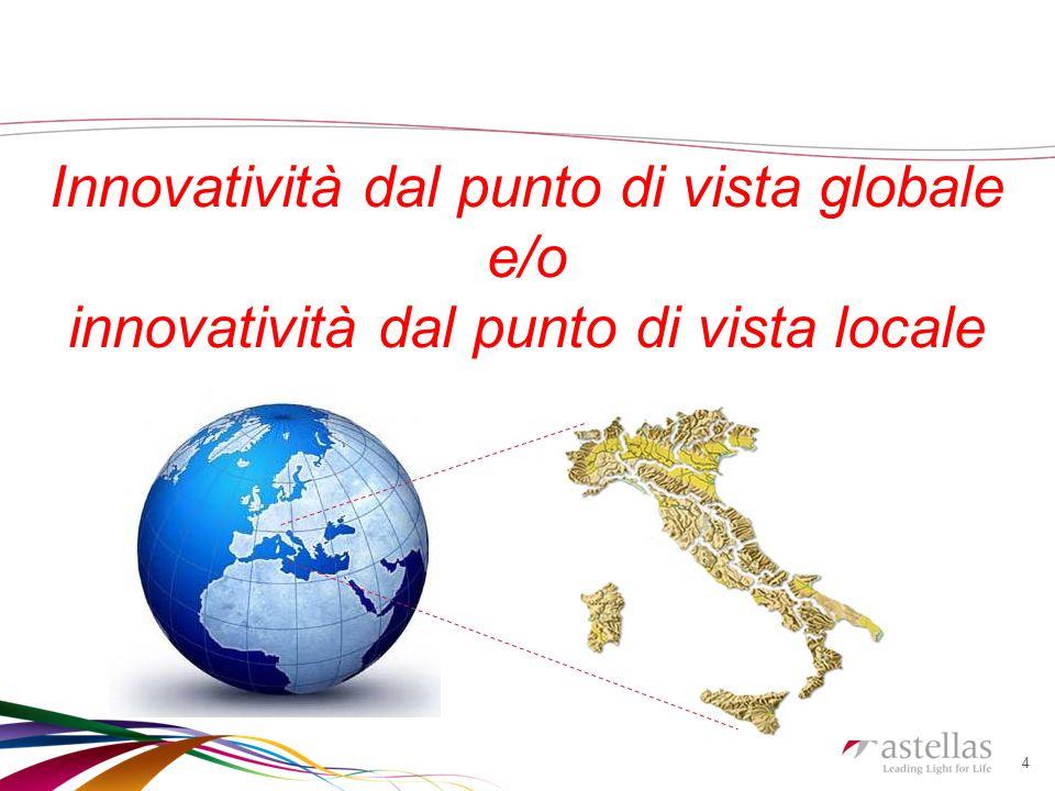 4 Innovatività dal punto di vista globale e/o innovatività dal punto di vista locale
