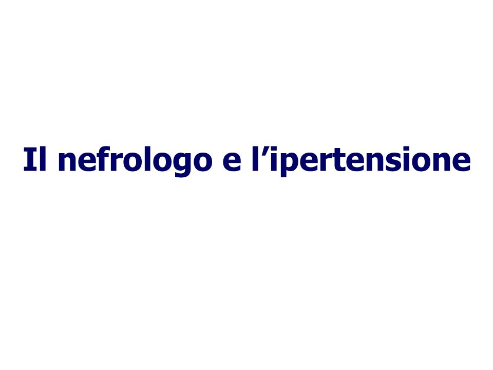 Il nefrologo e lipertensione