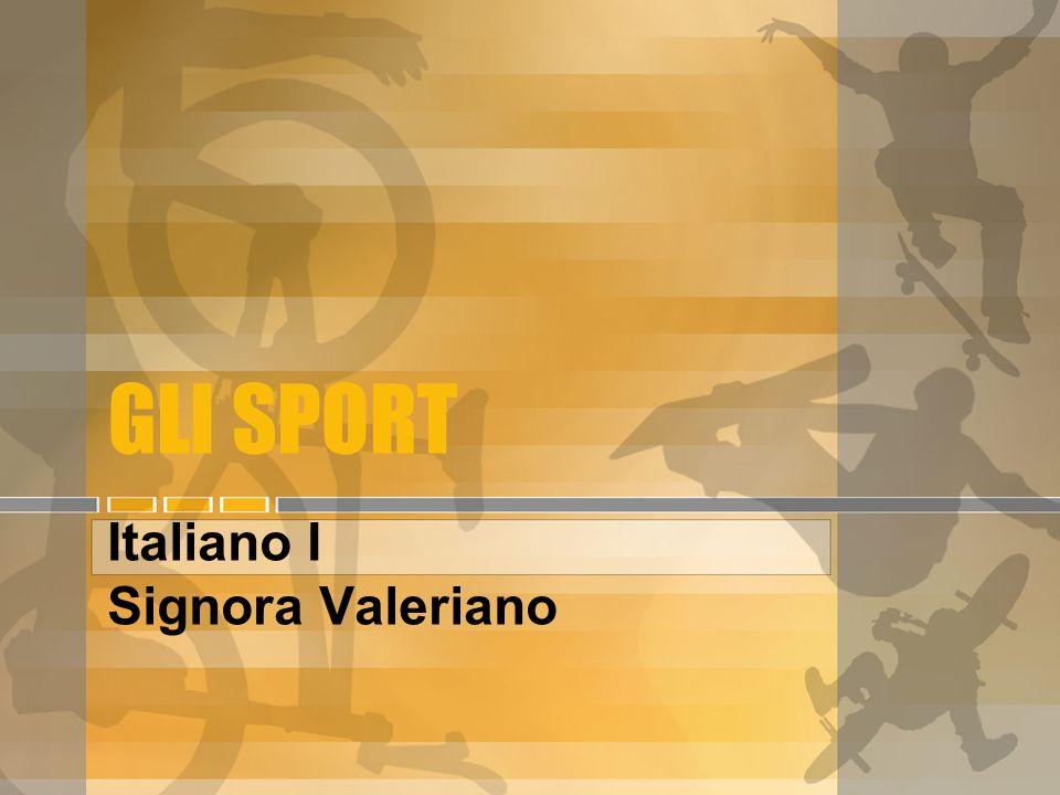 GLI SPORT Italiano I Signora Valeriano