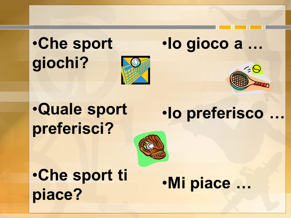 Che sport giochi. Quale sport preferisci. Che sport ti piace.