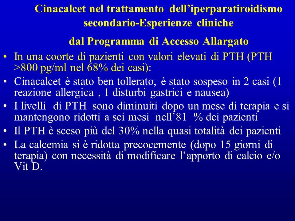 Cinacalcet nel trattamento delliperparatiroidismo secondario-Esperienze cliniche dal Programma di Accesso Allargato In una coorte di pazienti con valo