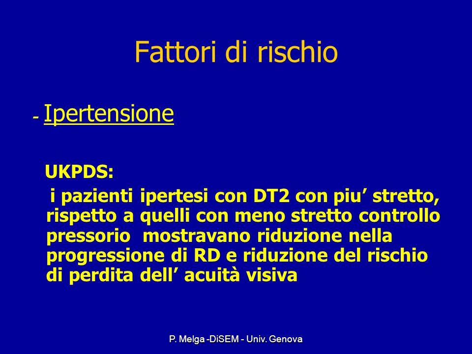 P. Melga -DiSEM - Univ. Genova Peggioramento della retinopatia ed indici di controllo glicemico Peggioramento della retinopatia ed indici di controllo